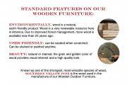 wooden furniture standard features